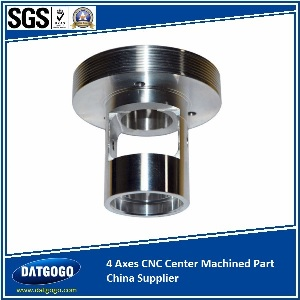 4 Axes CNC Center Machined Part China Supplier