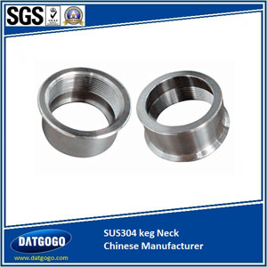 SUS304 keg Neck Chinese Manufacturer